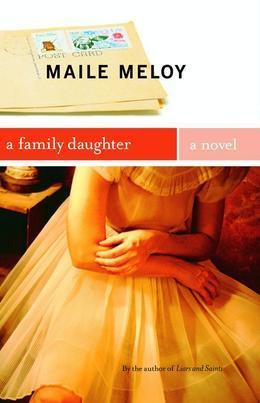 A Family Daughter: A Novel