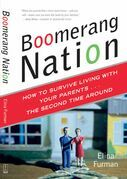 Boomerang Nation: How to Survive Living with Your Parents...the Second Time Around