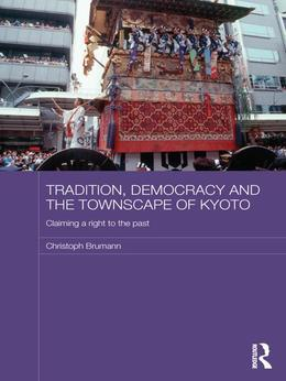 Tradition, Democracy and the Townscape of Kyoto