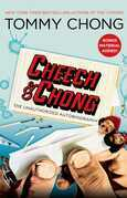 Cheech & Chong: The Unauthorized Autobiography