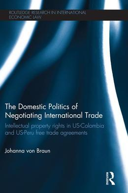The Domestic Politics of Negotiating International Trade