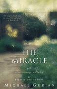 The Miracle: A Visionary Novel