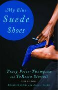 My Blue Suede Shoes: Four Novellas