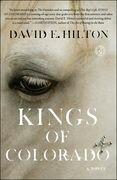 Kings of Colorado: A Novel
