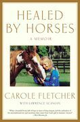 Healed by Horses: A Memoir