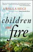 Children and Fire: A Novel
