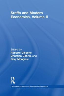Sraffa and Modern Economics Volume II
