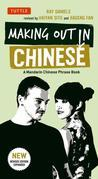 Making Out in Chinese: A Mandarin Chinese Phrase Book