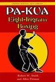 Pa-kua: Eight-Trigram Boxing