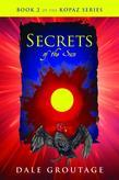 Secrets of the Sun: Book 2 of The Kopaz Series