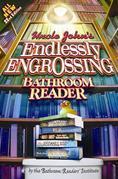 Uncle John's Endlessly Engrossing Bathroom Reader