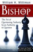 Bishop: The Art of Questioning Authority by an Authority in Question