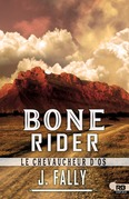 Bone rider : Le chevaucheur d'os