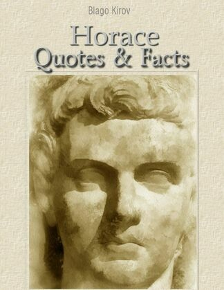 Horace: Quotes & Facts
