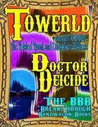 Towerld Level 0012: The Twisted Tyrant and Damsels In Distress