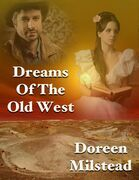 Dreams of the Old West
