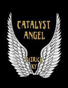 CATALYST ANGEL