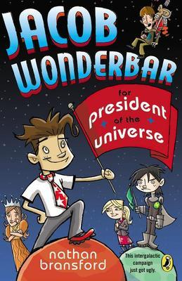 Jacob Wonderbar for President of the Universe