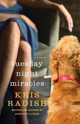 Tuesday Night Miracles: A Novel