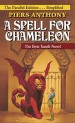 A Spell for Chameleon (The Parallel Edition... Simplified)