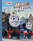 Hero of the Rails (Thomas &amp; Friends)