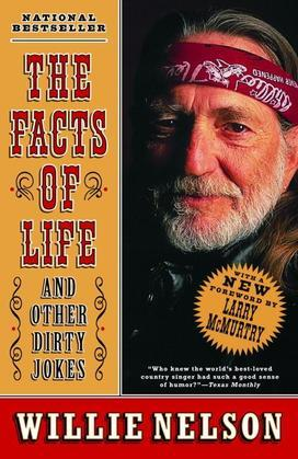 Willie Nelson - The Facts of Life: and Other Dirty Jokes