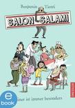 Salon Salami. Einer ist immer besonders