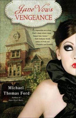 Jane Vows Vengeance: A Novel