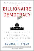 Billionaire Democracy