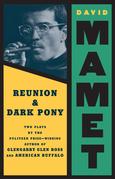 Reunion and Dark Pony