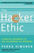 The Hacker Ethic: A Radical Approach to the Philosophy of Business