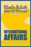 Uncle John's Facts to Go International Affairs