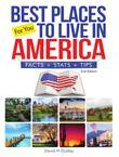 Best Places to Live in America: Facts, Stats & Tips