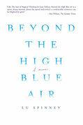 Beyond the High Blue Air