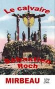 Le calvaire ET Sébastien Roch