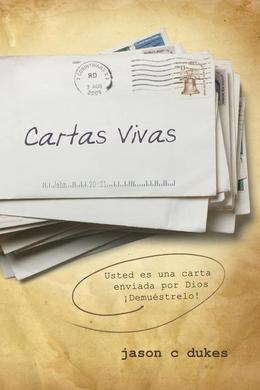 Cartas Vivas (Live Sent Spanish): Usted Es Una Carta Enviada Por Dios: Demu Strelo!