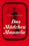 Das Mädchen Manuela (Vollständige Ausgabe)