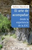 El arte de acompañar desde la experiencia de la JOC