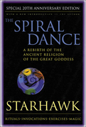 The Spiral Dance: A Rebirth of the Ancient Religion of the Goddess: 10th Anniversary Edition