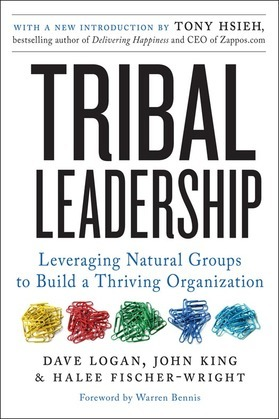 Tribal Leadership Revised Edition