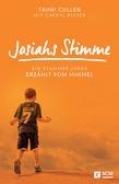 Josiahs Stimme