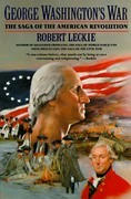 George Washington's War: The Saga of the American Revolution