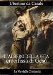 L'albero della vita crocifissa di Gesù