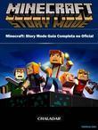 Minecraft: Story Mode Guia Completa No Oficial
