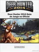 Deer Hunter 2014 Guía De Juego No Oficial