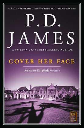 Cover Her Face: An Adam Dalgliesh Mystery