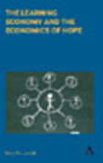 The Learning Economy and the Economics of Hope