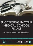 Succeeding in your Medical School Finals