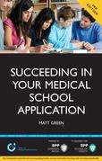 Succeeding in your Medical School Application