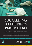 Succeeding in the MRCS Part B Exam
